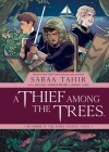 A Thief Among the Trees: An Ember in the Ashes Graphic Novel Cover Image