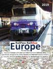 Railpass Railmap Europe 2019: Discover Europe with Icon and Info Illustrated Railway Atlas Specifically Designed for Global Eurail and Interrail Rai Cover Image