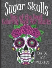 Sugar Skulls Day of the Dead: Coloring Book for Adults with Mandala Backgrounds Cover Image
