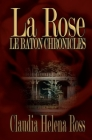 La Rose: Le Baton Chronicles Cover Image