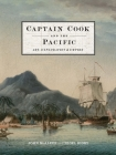 Captain Cook and the Pacific: Art, Exploration and Empire Cover Image