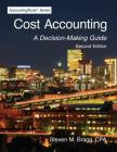 Cost Accounting: Second Edition: A Decision-Making Guide Cover Image