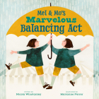 Mel and Mo's Marvelous Balancing ACT Cover Image
