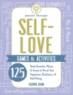 Self-Love Games & Activities: 125 Word Searches, Mazes, & Games to Boost Your Happiness, Resilience, & Well-Being (Puzzle Therapy) Cover Image