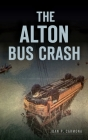 The Alton Bus Crash Cover Image