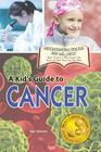 A Kid's Guide to Cancer Cover Image