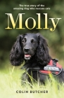Molly: The True Story of the Amazing Dog Who Rescues Cats Cover Image