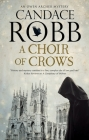 A Choir of Crows (Owen Archer Mystery #12) Cover Image