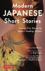 Modern Japanese Short Stories: Twenty-Five Stories by Japan's Leading Writers Cover Image