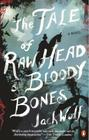 The Tale of Raw Head and Bloody Bones Cover Image