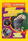 National Geographic Kids Chapters: Funny Animals! Collection: Amazing Stories of Hilarious Animals and Surprising Talents (NGK Chapters) Cover Image