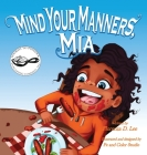Mind Your Manners, Mia Cover Image