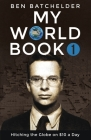 My World Book 1: Hitching the Globe on $10 a Day Cover Image