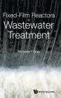 Fixed-Film Reactors in Wastewater Treatment Cover Image