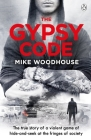 The Gypsy Code: The True Story of a Volent Game of Hide and Seek at the Fringes of Society Cover Image