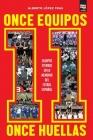 11 equipos, 11 huellas Cover Image