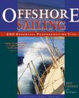 Offshore Sailing: 200 Essential Passagemaking Tips Cover Image