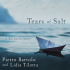 Tears of Salt: A Doctor's Story Cover Image