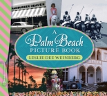 A Palm Beach Picture Book: A Palm Beach Picture Book 3rd Edition Cover Image