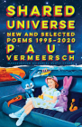 Shared Universe: New and Selected Poems 1995-2020 Cover Image