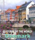 Denmark (Cultures of the World #10) Cover Image