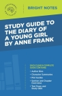 Study Guide to The Diary of a Young Girl by Anne Frank Cover Image
