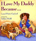 I Love My Daddy Because-- Cover Image