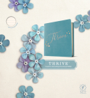 NLT Thrive Creative Journaling Devotional Bible (Hardcover Leatherlike, Teal Blue with Rose Gold) Cover Image