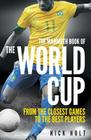 The Mammoth Book of the World Cup (Mammoth Books) Cover Image