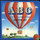 ABC: A Child's First Alphabet Book Cover Image