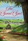 The Sweet Spot: Premium Hardcover Edition Cover Image