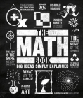 The Math Book: Big Ideas Simply Explained Cover Image