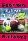 Daily Devotions for Die-Hard Kids Georgia Bulldogs Cover Image