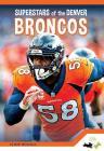 Denver Broncos (Pro Sports Superstars—NFL) Cover Image