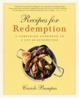 Recipes for Redemption: A Companion Cookbook to a Cup of Redemption Cover Image