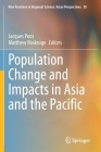 Population Change and Impacts in Asia and the Pacific (New Frontiers in Regional Science: Asian Perspectives #30) Cover Image
