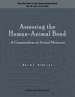 Assessing the Human-Animal Bond: A Compendium of Actual Measures (New Directions in the Human-Animal Bond) Cover Image