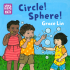 Circle! Sphere! (Storytelling Math) Cover Image