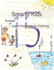 Smarty Kids: Learn Numbers by Coloring Cover Image