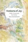 Horizons of Joy: Poetic Thresholds for Winter Cover Image