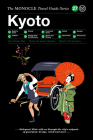 Kyoto: The Monocle Travel Guide Series Cover Image