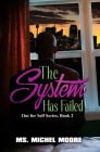 The System Has Failed (Out for Self Series #2) Cover Image