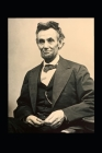 Speeches and Addresses of Abraham Lincoln: Including EMANCIPATION PROCLAMATION Cover Image