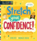 Self-Esteem Starters for Kids: Stretch Your Confidence!: Activities to Boost Your Inner Strength! Cover Image