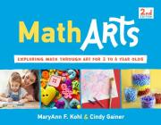 MathArts: Exploring Math Through Art for 3 to 6 Year Olds (Bright Ideas for Learning) Cover Image