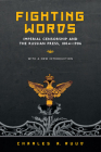 Fighting Words: Imperial Censorship and the Russian Press, 1804-1906 Cover Image