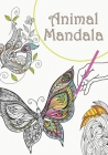 Animal mandala: Coloring book for young people and adults with butterflies, owls, peacocks, seahorses and many other motifs, single pa Cover Image