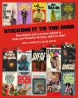 Sticking It to the Man: Revolution and Counterculture in Pulp and Popular Fiction, 1950 to 1980 Cover Image