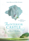 The Interior Castle: A Boy's Journey into the Depths of His Heart Cover Image