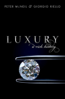 Luxury: A Rich History Cover Image